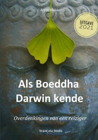 Als Boeddha Darwin kende | Arjan Mulder |