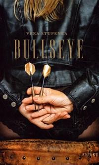 Bullseye | Vera Stupenea |