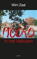 Moord in het Vaticaan | Wim Zaal |