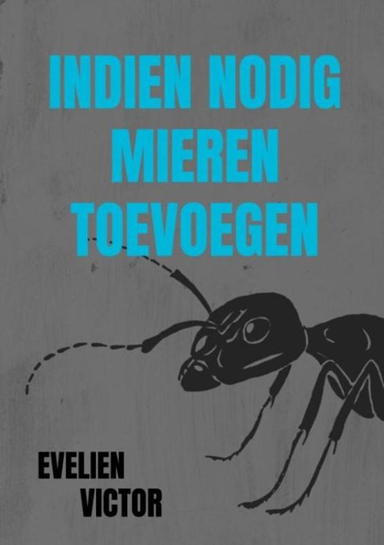 Indien nodig mieren toevoegen
