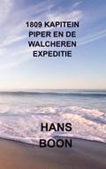 1809 Kapitein Piper en de Walcheren expeditie   Hans Boon  