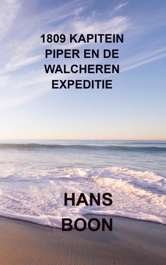 1809 Kapitein Piper en de Walcheren expeditie