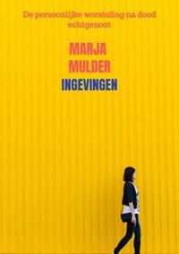 Ingevingen   Marja Mulder  