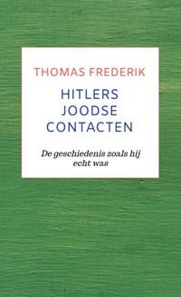 HITLERS JOODSE CONTACTEN   Thomas Frederik  