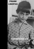 Thorbecke 2.0   Frank Libertas  
