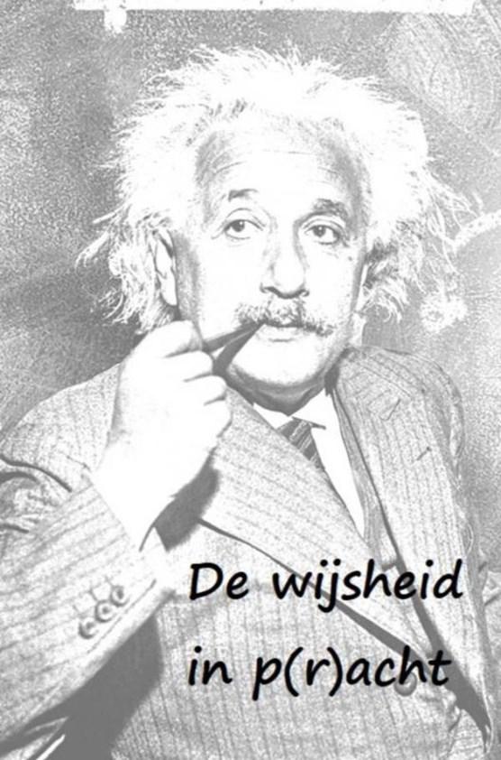 De wijsheid in p(r)acht