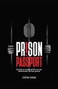Prison Passport | Stefan Struik |