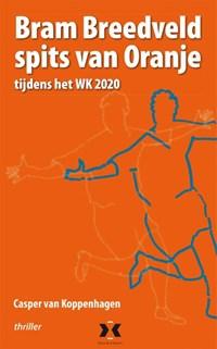 Bram Breedveld spits van Oranje | Casper van Koppenhagen |