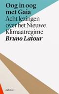 Oog in oog met Gaia   Bruno Latour  