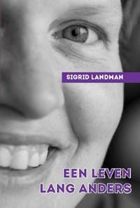 Een leven lang anders | Sigrid Landman |