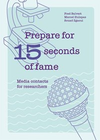 Prepare for 15 seconds of fame | Fred Balvert; Marcel Hulspas; Souad Zgaoui |