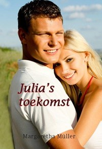 Julia's toekomst | Margaretha Muller |