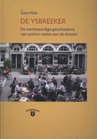 De ysbreeker | Geert Mak |
