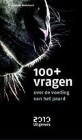 100+ vragen over de voeding van het paard | Anneke Hallebeek |