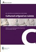 Cultureel erfgoed en ruimte   Joske Poelstra ; Aukje de Graaf ; Rob Schram  