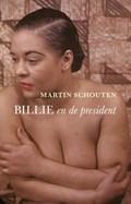 Billie en de president | Martin Schouten |