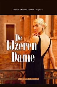 De ijzeren dame | Lucia S. Douwes Dekker-Koopmans |