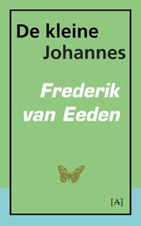 De kleine Johannes | Frederik van Eeden |