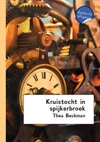 Kruistocht in spijkerbroek - dyslexie uitgave | Thea Beckmann |