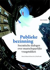 Publieke bezinning | Erik Boers ; Dorien Brunt ; Sjaak Evers ; Saskia van der Werff |