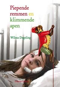 Piepende remmen en klimmende apen | Wilma Degeling |