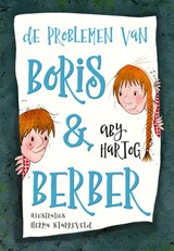 De problemen van Boris & Berber   Aby Hartog   9789491707223