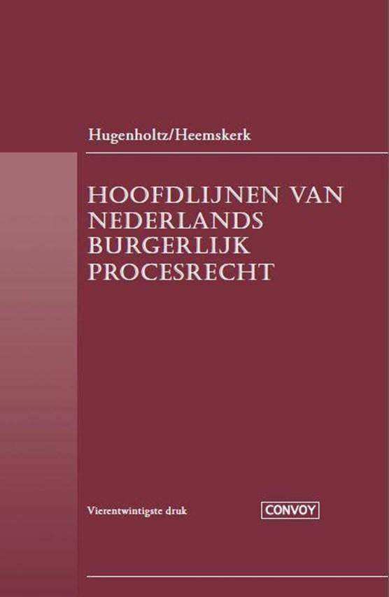 Hoofdlijnen van Nederlands Burgerlijk Procesrecht