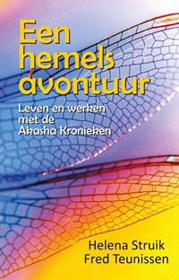Een hemels avontuur | Helena Struik; Fred Teunissen |