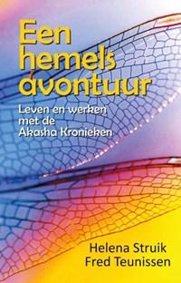 Een hemels avontuur | Helena Struik ; Fred Teunissen |