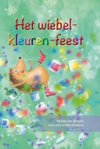 Het wiebel-kleuren-feest | Pauline van Schayck |