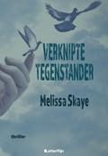 Verknipte Tegenstander | Melissa Skaye |