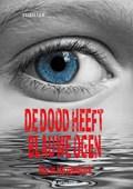 De dood heeft blauwe ogen | Karin Hazendonk |
