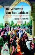 De vrouwen van het kalifaat   Judit Neurink  