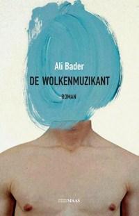 De wolkenmuzikant | Ali Bader |