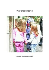 Voor onze kinderen | auteur onbekend |