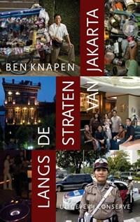 Langs de straten van Jakarta   Ben Knapen  