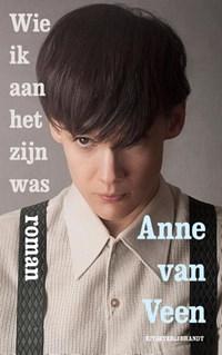 Wie ik aan het zijn was | Anne van Veen |