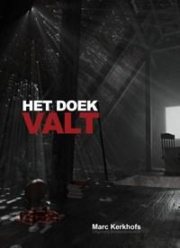 HET DOEK VALT | Marc Kerkhofs |