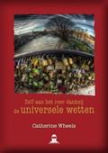 Zelf aan het roer dankzij de universele wetten | Catherine Wheels |
