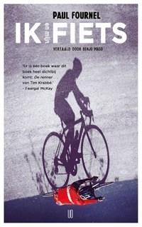 Ik en mijn fiets   Paul Fournel  