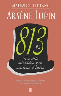 De drie misdaden van Arsène Lupin | Maurice Leblanc |