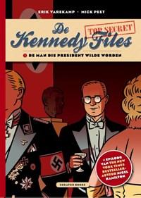De man die president wilde worden | Erik Varekamp ; Mick Peet |