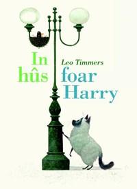 In hûs foar Harry | Leo Timmers |