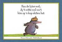 Fan de lytse mol, dy't witte wol wa't him op 'e kop skiten hat   Werner Holzwarth  