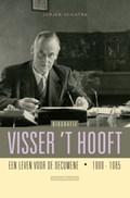 Visser 't Hooft - Biografie   Jurjen Zeilstra  