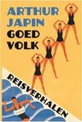 Goed Volk | Arthur Japin |