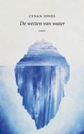 De wetten van water | Cynan Jones |