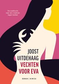 Vechten voor Eva   Joost Uitdehaag  
