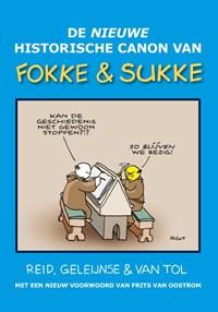 De nieuwe historische canon van Fokke & Sukke   John Reid ; Bastiaan Geleijnse ; Jean-Marc van Tol  