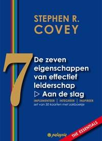 De zeven eigenschappen van effectief leiderschap - Aan de slag | Stephen R. Covey |